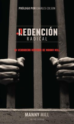 Redencion Radical: La verdadera historia de Manny Mill / New edition - eBook  -     By: Manny Mill
