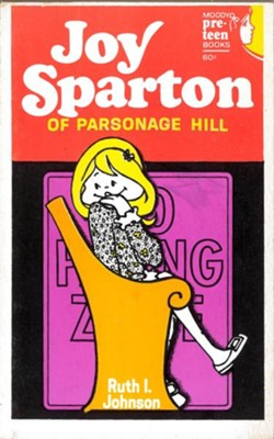 Joy Sparton of Parsonage Hill / New edition - eBook  -     By: Ruth I. Johnson