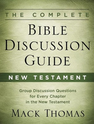 The Complete Bible Discussion Guide: New Testament - eBook  -     By: Mack Thomas