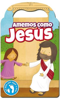 Amemos como Jesus (Lets Love Like Jesus)  -     By: Cecile Fodor     Illustrated By: Gavin Scott