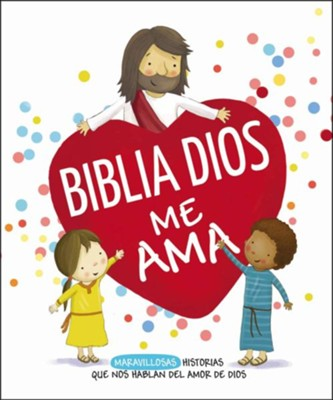 Biblia Dios me ama (My God Loves Me Bible)  -     By: Cecile Olesen Fodor     Illustrated By: Gavin Scott