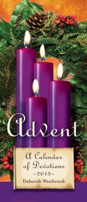 Advent: A Calendar of Devotions 2013 - eBook  -     By: Deborah Westbrook