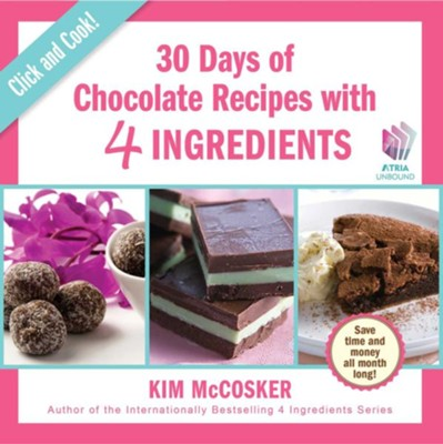 30 Days of Chocolate with 4 Ingredients - eBook  -     By: Kim McCosker