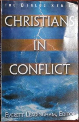 Christians in Conflict  -     By: Everett Leadingham