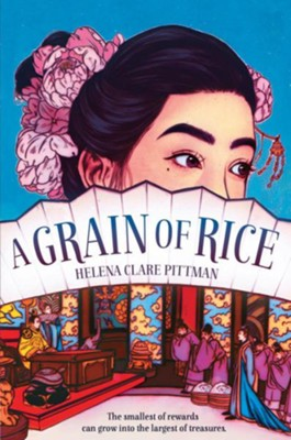 A Grain of Rice  -     By: Helena Clare Pittman