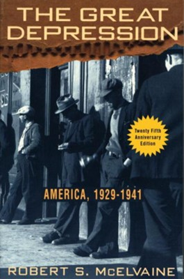 The Great Depression: America 1929-1941 - eBook  -     By: Robert S. McElvaine
