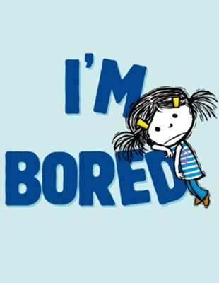 I'm Bored  -     By: Michael Ian Black     Illustrated By: Debbie Ridpath Ohi