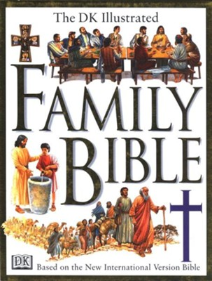 DK Illustrated Family Bible  -     Edited By: Claude-Bernard Costecalde     Illustrated By: Peter Dennis