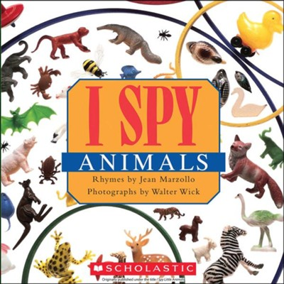 I Spy Little Animals  -     By: Jean Marzollo, Walter Wick