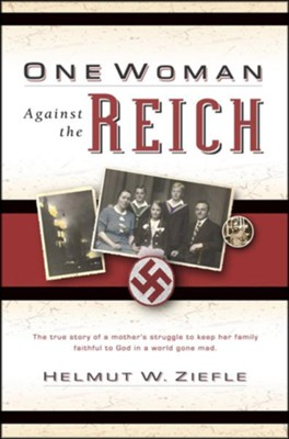 One Woman Against the Reich  -     By: Helmut Ziefle