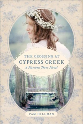 The Crossing at Cypress Creek  -     By: Pam Hillman