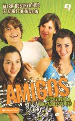 Amigos - eBook  -     By: Kurt Johnston, Mark Oestreicher
