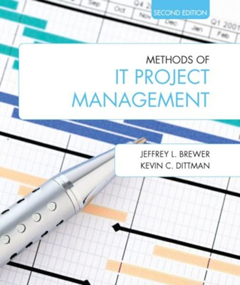 Methods of IT Project Management - eBook  -     By: Jeffrey L. Brewer, Kevin C. Dittman
