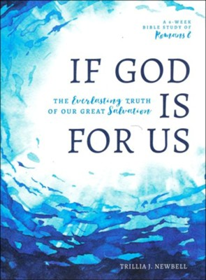 If God Is For Us: The Everlasting Truth of Our Great Salvation  -     By: Trillia Newbell