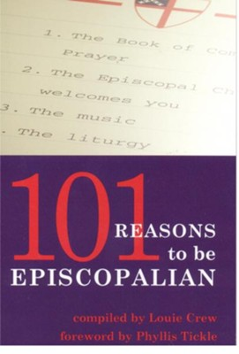 101 Reasons To Be Episcopalian - eBook  -