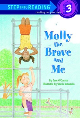 Molly the Brave and Me  -     By: Jane O'Connor