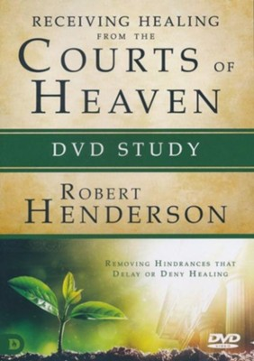 Receiving Healing from the Courts of Heaven DVD Study: Removing Hindrances that Delay or Deny Your Healing  -     By: Robert Henderson