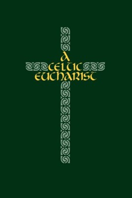 A Celtic Eucharist - eBook  -     By: Brendan O'Malley