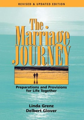 The Marriage Journey: Preparations and Provisions for Life Together - eBook  -     By: Linda Grenz, Delbert Glover