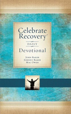 Celebrate Recovery Daily Devotional: 366 Devotionals - eBook  -     By: John Baker, Johnny Baker