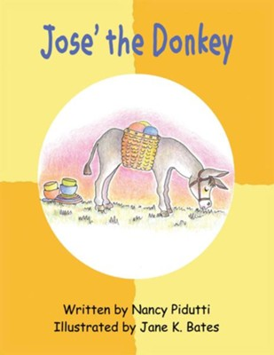 Jose the Donkey - eBook  -     By: Nancy Pidutti