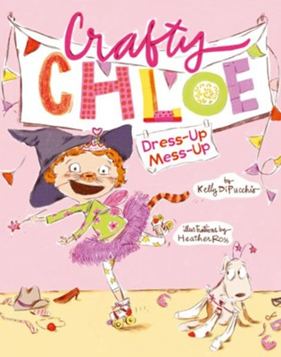Dress-Up Mess-Up  -     By: Kelly DiPucchio     Illustrated By: Heather Ross
