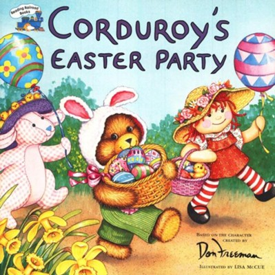 Corduroy's Easter party  -     By: Don Freeman