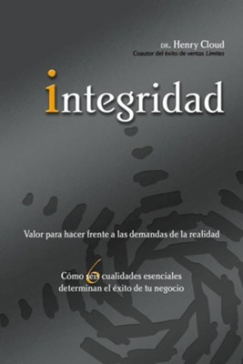 Integridad: The Courage to Meet the Demands of Reality - eBook  -     By: Dr. Henry Cloud