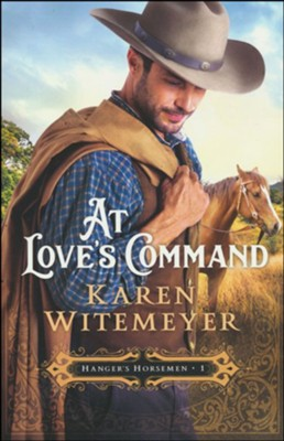 At Love's Command, #1  -     By: Karen Witemeyer