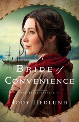 A Bride of Convenience, #3  -     By: Jody Hedlund