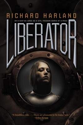 Liberator  -     By: Richard Harland