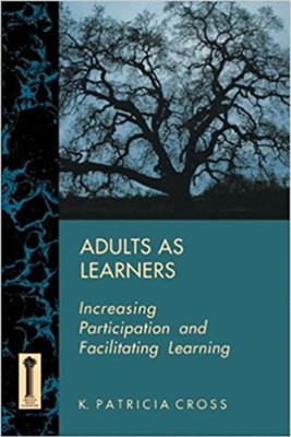 Adults as Learners (Classic Paperback)  -     By: K. Patricia Cross