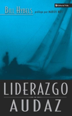 Liderazgo Audaz - eBook  -     By: Bill Hybels