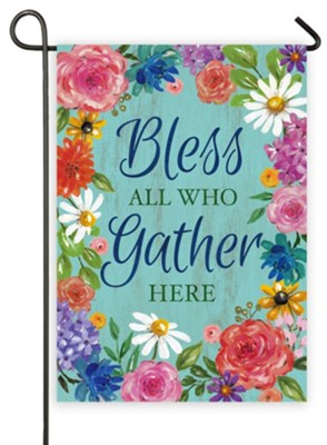 Bless All Who Gather Here Flag, Small  -