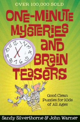 One-Minute Mysteries and Brain Teasers: Good Clean Puzzles for Kids of All Ages - eBook  -     By: Sandy Silverthorne