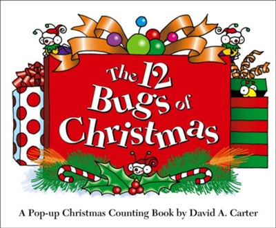 The 12 Bugs of Christmas: A Pop-up Christmas Counting Book  -     By: David A. Carter     Illustrated By: David A. Carter