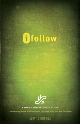 ifollow: A Youth Discipleship Guide - eBook  -     By: Scott Simmons
