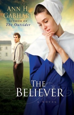 Believer, The: A Novel - eBook  -     By: Ann H. Gabhart