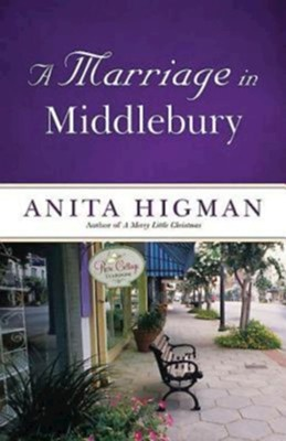 A Marriage in Middlebury - eBook  -     By: Anita Higman
