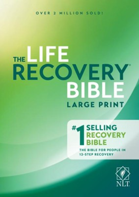 NLT Life Recovery Bible, Large Print  -     By: Stephen Arterburn, David Stoop