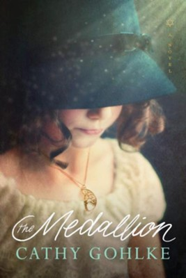 The Medallion, softcover  -     By: Cathy Gohlke