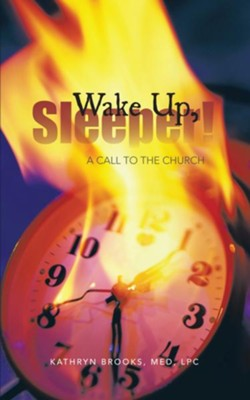Wake Up, Sleeper!: A Call to the Church - eBook  -     By: Kathryn Brooks