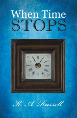 When Time Stops - eBook  -     By: K.A. Russell