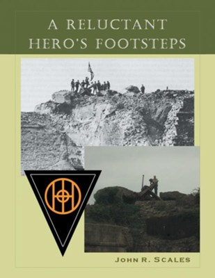 A Reluctant Hero's Footsteps - eBook  -     By: John Scales
