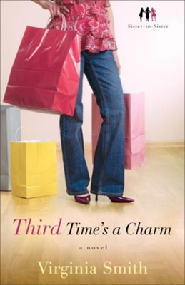 Third Time's a Charm: A Novel - eBook  -     By: Virginia Smith