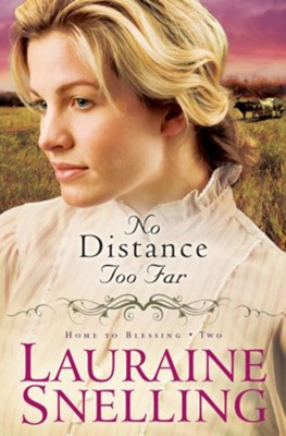 No Distance Too Far - eBook  -     By: Lauraine Snelling