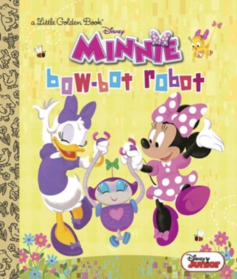 Bow-Bot Robot (Disney Junior: Minnie's Bow Toons)  -     By: Andrea Posner-Sanchez     Illustrated By: RH Disney Illustrator
