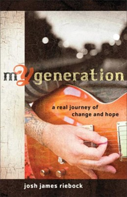 mY Generation: A Real Journey of Change and Hope - eBook  -     By: Josh James Riebock