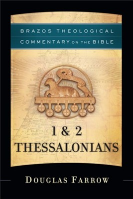 1 & 2 Thessalonians  -     By: Douglas Farrow