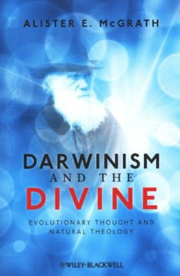 Darwinism and the Divine: Evolutionary Thought and Natural Theology - eBook  -     By: Alister E. McGrath